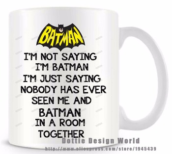 Online shop always be yourself unless you can be batman quote seller recommendations im not saying im batman superhero funny novelty travel mug ceramic white negle Choice Image