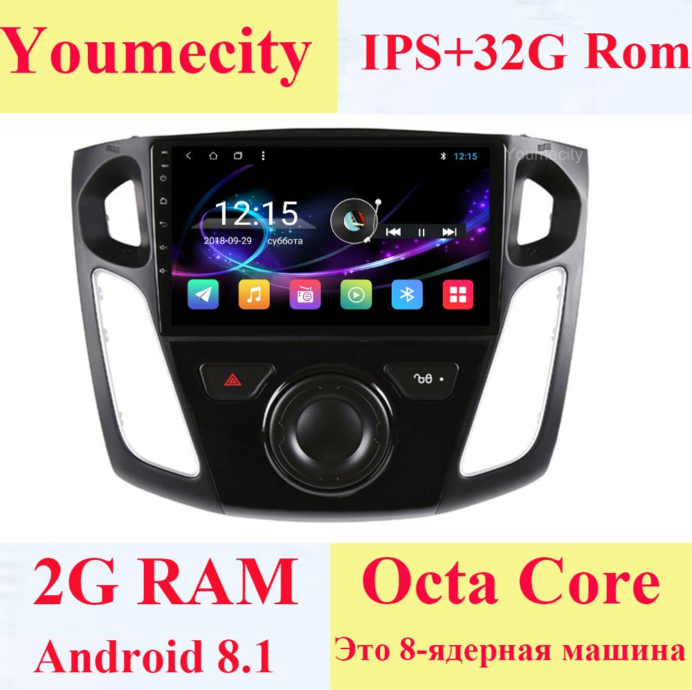 Android 8 1 Car DVD for Ford Focus 3 2012 2013 2014 2015 GPS radio video