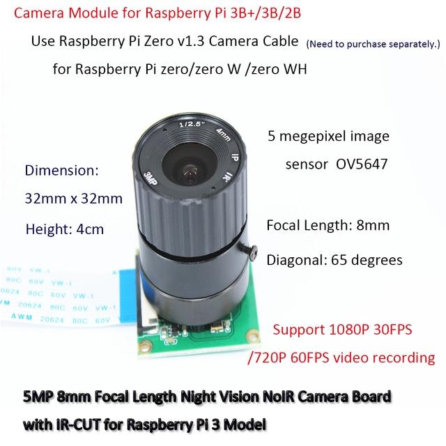 Raspberry Pi Camera / 5MP 8mm Focal Length Night Vision NoIR Camera Board with IR CUT for Raspberry Pi 3 Model