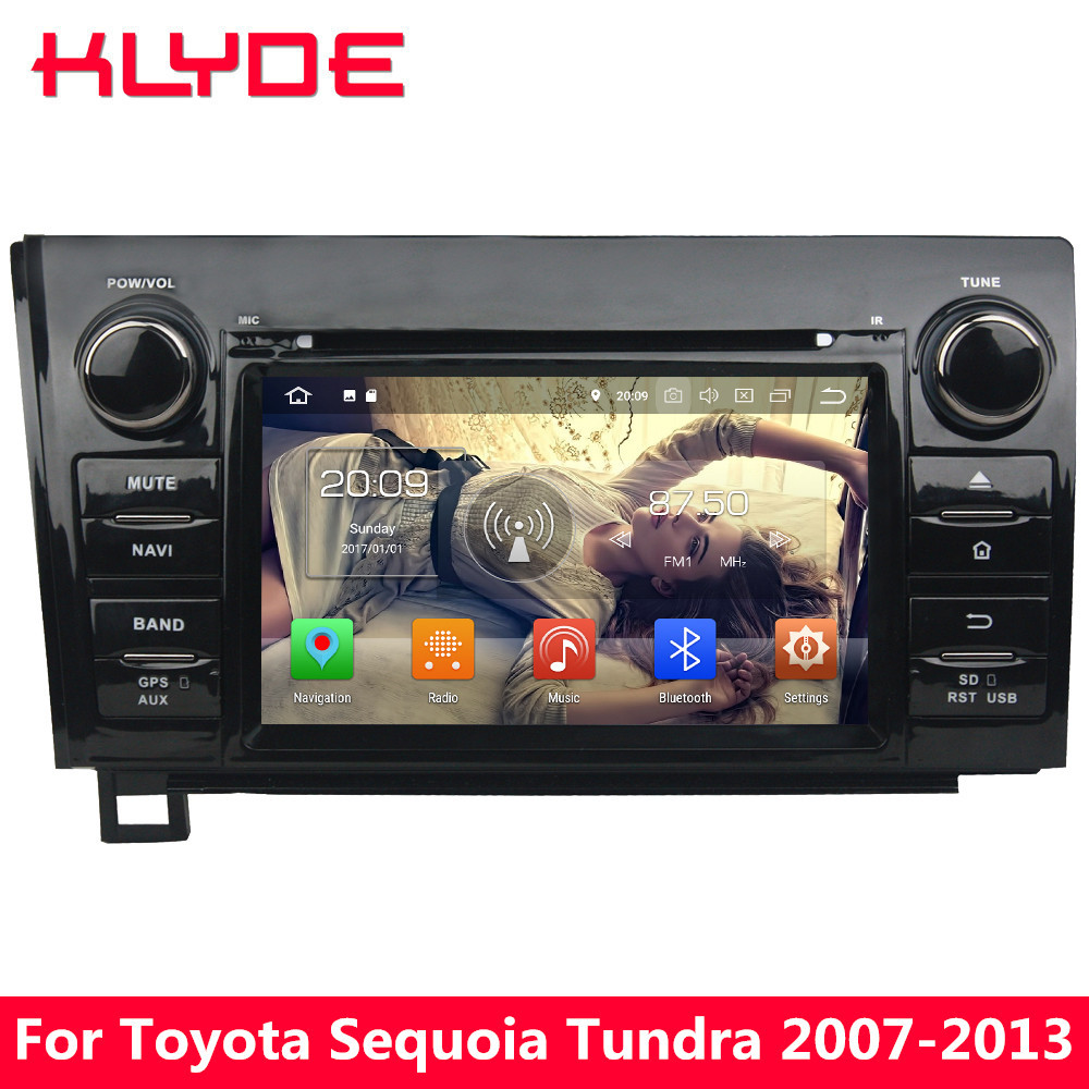 KLYDE 4G Octa Core Android 8 7.1 4 GB + 32 GB voiture lecteur DVD Radio GPS pour Toyota Tundra Sequoia 2007 2008 2009 2010 2011 2012 2013