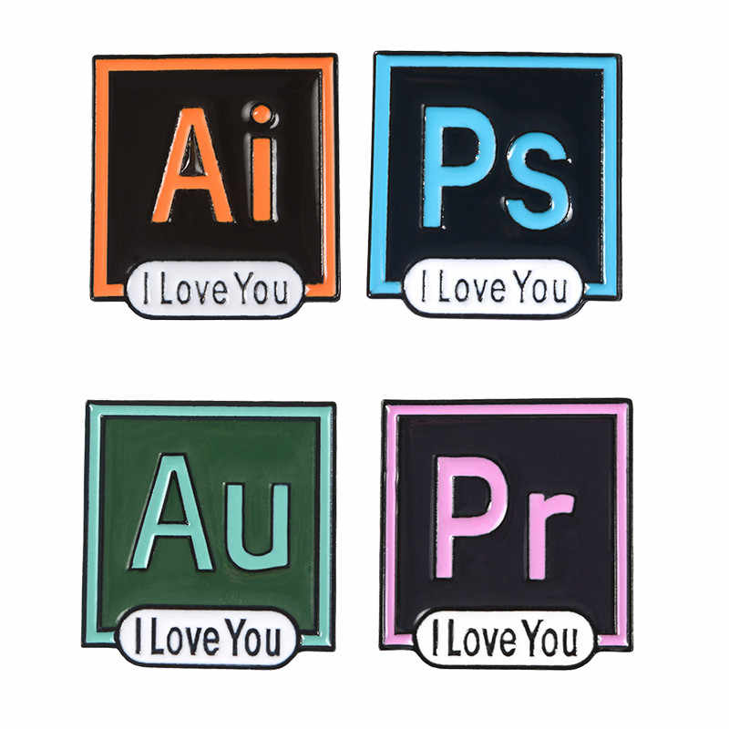 Te amo AI PS Pr es esmalte Pin broche Photoshop Illustrator Premiere Adobe Audition icono de pines de solapa Software de ordenador joyería