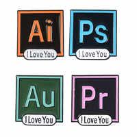 ICH Liebe Sie AI PS Pr Au Emaille Pin Brosche Photoshop Illustrator Premiere Adobe Vorsprechen Icon Revers Pins Computer Software schmuck