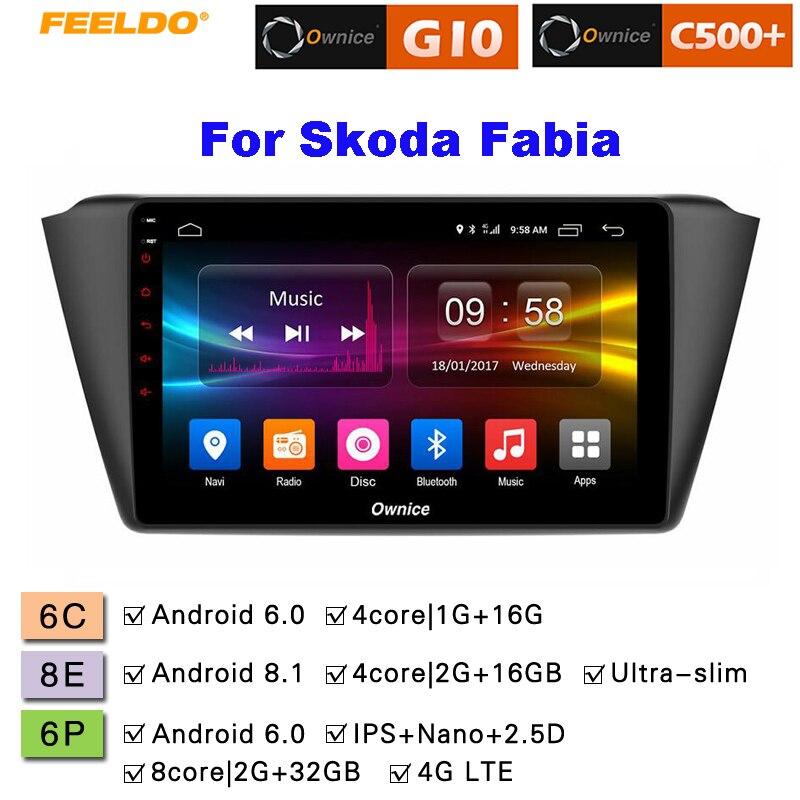 FEELDO 9 2.5D Nano ips Экран Android 6,0 Octa Core/DDR3 2G/32G/4G LTE Прокат медиаплеер для Skoda Fabia 2015 2016 (Fabia mk3)