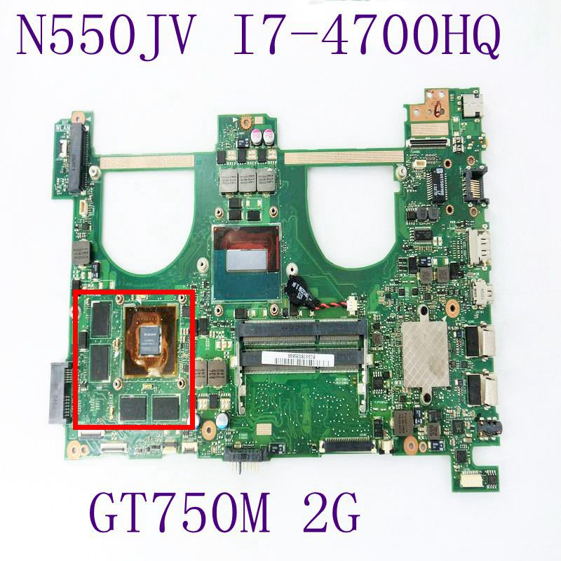 N550JV Mainboard With i7-4700HQ CPU GT750M 2GB N14P-GT-A2 For ASUS Q550JV N550J Laptop Motherboard Fully Tested free shipping for asus s551lb s551ln s551la r553l mainboard motherboard non integrated gt840m 2gb n15s gt s a2 with i7 4500 cpu sr16z tested