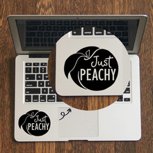 Just Peachy – Quote Trackpad Decal Laptop Sticker for Apple Macbook Pro Air Retina 11 12 13 14 15 inch HP Mac Book Touchpad Skin