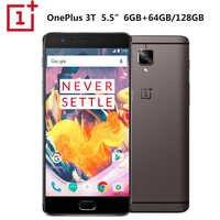 "Original Oneplus 3T A3003 Mobile Phone Dual SIM 5.5"" 6GB RAM 128GB ROM Snapdragon821 Quad Core Dash Charge NFC 3400mAh Callphone"
