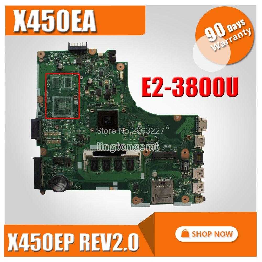 For Asus X450EA X450E X452EA X452E A452E Motherboard With E2-3800 CPU Motherboard X450EP rev 2.0 Mainboard 100% TestedFor Asus X450EA X450E X452EA X452E A452E Motherboard With E2-3800 CPU Motherboard X450EP rev 2.0 Mainboard 100% Tested
