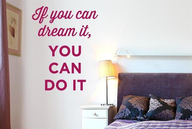 Slaapkamer Muur Quotes : Moderne woorden muurtattoo quotes als u kan droom het u kan het