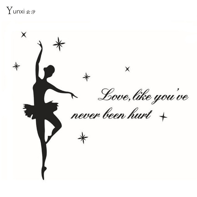 Yunxi 2017 New Love Like Youu0027Ve Never Been Hurt. Ballet Dance Decoration  Sticker