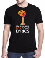 New Arrivals Summer Style Simple My Brain Is 80 Song Lyrics Men S Printed High Quality