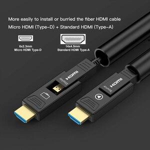 Image 3 - Odpinany HDMI2.0 kabel światłowodowy, Micro HDMI typ D + typ A, 18 gb/s 4K 60Hz HDCP2.2 3D HDMI 10m 15M 20m 30m 40m 50m 100m