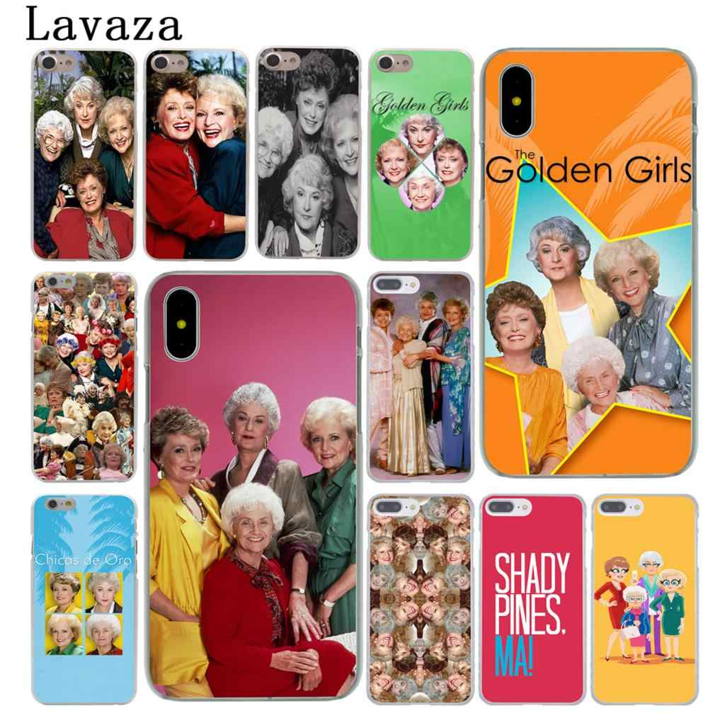 Lavaza The Golden Girls Hard Case Shell for Apple iPhone 6 6s 7 8 Plus 4 4S 5 5S SE 5C for iPhone XS Max XR Cases