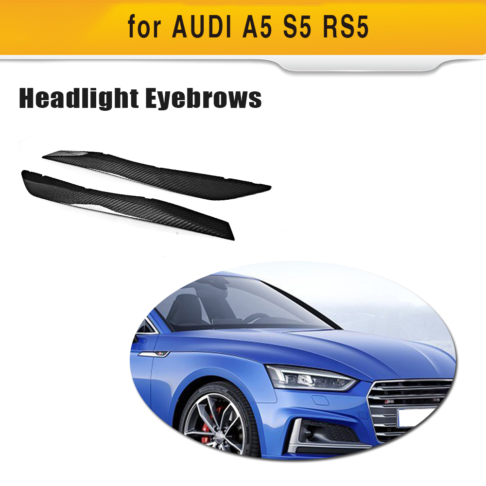 Dry Carbon Fiber Dry FRP Headlight Eyebrows Pure Carbon Sticker Decoration Trim For AUDI A5 S5 RS5 2017 2018 Pure Carbon