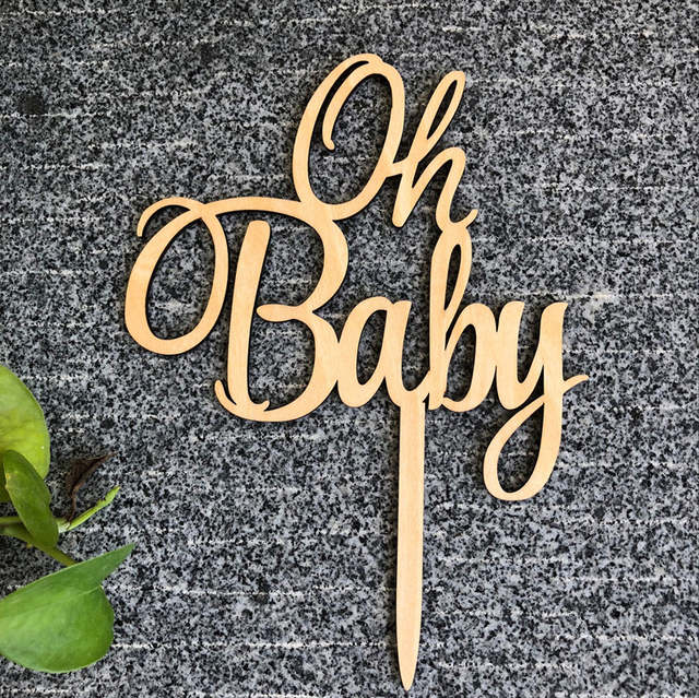 Oh Baby Cake Topper For Baby Shower Cake Decoration Wooden Wood Cake Topper Baby Birthday Decoration Free Shipping