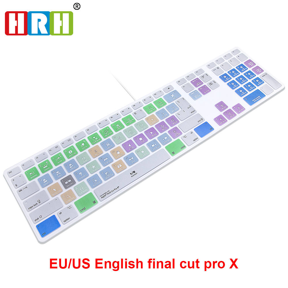 HRH Final Cut Pro X Hotkeys Keyboard Cover Skin For Apple Keyboard With Numeric Keypad Wired USB For IMac G6 Desktop PC Wired