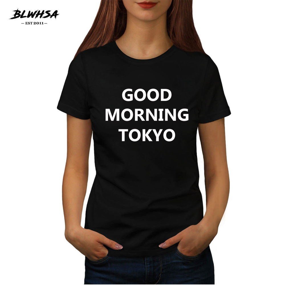 BLWHSA GOOD MORNING TOKYO Women Summer Top Letters Print T Shirt Casual Cotton O-neck Tee Black White Gray T-shrit for Female