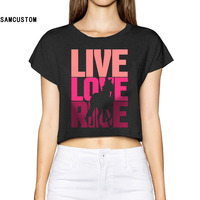 2017 Live Love Ride Horse Women New 3D Print Summer Fashion Crop Tops Street T Shirt