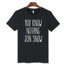 You Know Nothing Jon snow Words In Game of Thrones T-shirt Men 2016 Summer Men Tshirt with Funny Print In Soft Cotton Tees 3xl