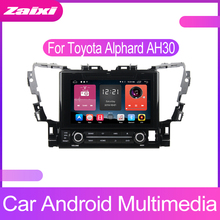 ZaiXi Android Car Multimedia player 2 Din WIFI GPS Navigation Autoradio For Toyota Alphard AH30 2015~2018 Radio FM Maps BT