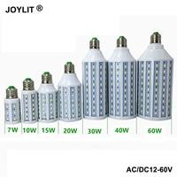 10 pcs DC 12 v AC/DC 12-60 v 6000 k 15 10 7 w w w 40 30 20 w w w w E27 36 60 v smd 5730 luz led milho lâmpadas quente/frio branco