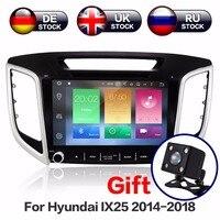 9 дюймов 8 Core Android 8,1 4 + 32 ГБ dvd плеер gps навигации для hyundai Creta ix25 автомобиля радио 2014 2018 бесплатную карту и Камера