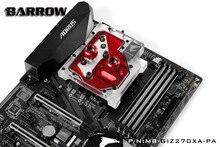 BARROW Block use for AORUS GA-Z270X-Gaming Motherboard - Copper Nickel Radiator Blow 12V 4PIN RGB Support AURA SYNC gigabyte ga z270x gaming 7 rev 1 0