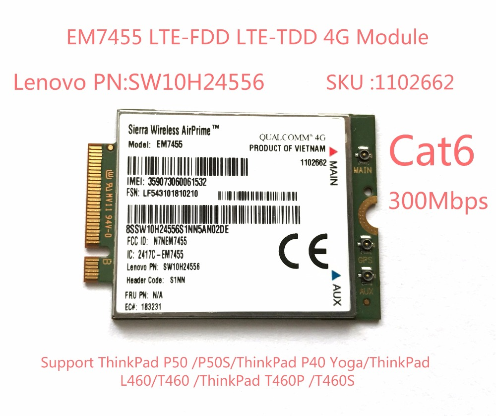 цена на EM7455 Sierra Wireless FDD/TDD LTE Cat6 4G MODULE 4G CARD for Lenovo laptop ThinkPad P50 P50S P40 Yoga L460 T460 T460P T460S