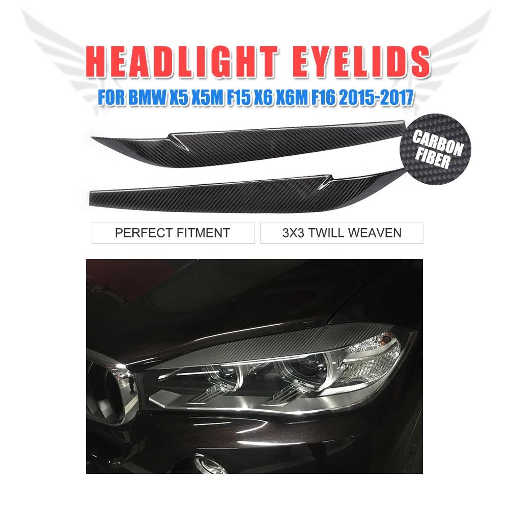 2PCS X5 X6 Carbon Fiber Headlight Eyebrows Trim Sticker Covers for BMW X5M F15 X6M F16 2015-2017 Headlamp Eyelids facelift free shipping carbon fiber headlight covers eyelids eyebrows fit for mazda 6 vi ruiyi 09 13