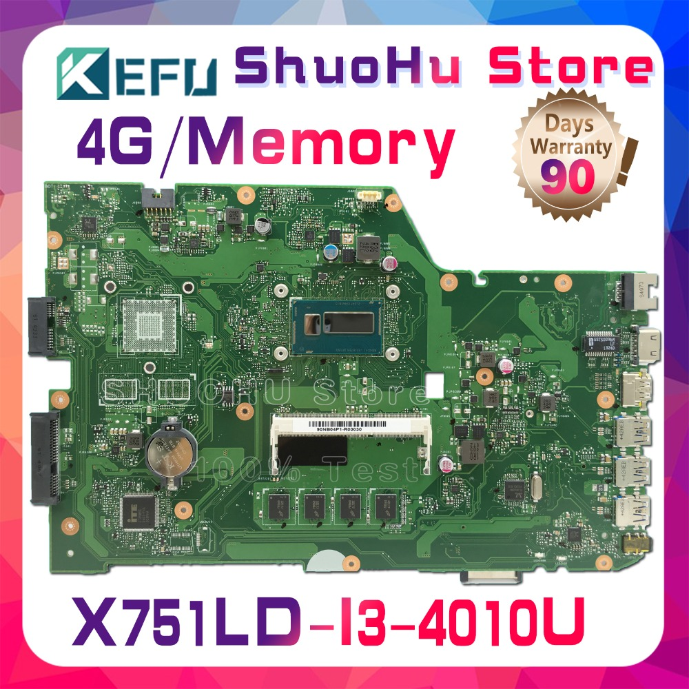 KEFU X751LD motherboard For ASUS X751LA X751LX R752LA R752LD R752LN laptop motherboard tested 100% work original mainboard x751ld motherboard rev 2 0 i7 4710 cpu 4gb ram for asus x751ln x751lj k751l x751ld laptop motherboard x751ld mainboard 100% ok