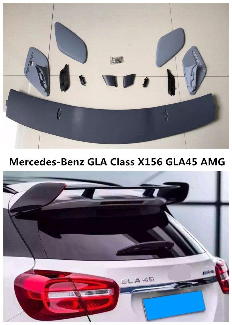 Spoiler Pour Mercedes-Benz GLA Classe X156 GLA45 AMG GLA200 GLA220 GLA250 GLA260 2014-2017 Voiture Spoilers Aile Auto Accessoires