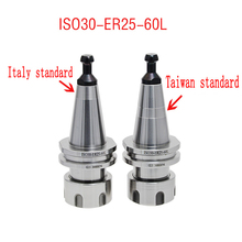 1pcs ISO30 ER25 60L HOLDER accuracy 0.002 G2.5 30,000RPM lathe CNC mill spindle tool Woodworking machine Milling shank