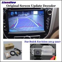 Liandlee Original Screen Update System For Buick Envision 2014-2017/ Rear Reverse Parking Camera/ Digital DecoderDisplay