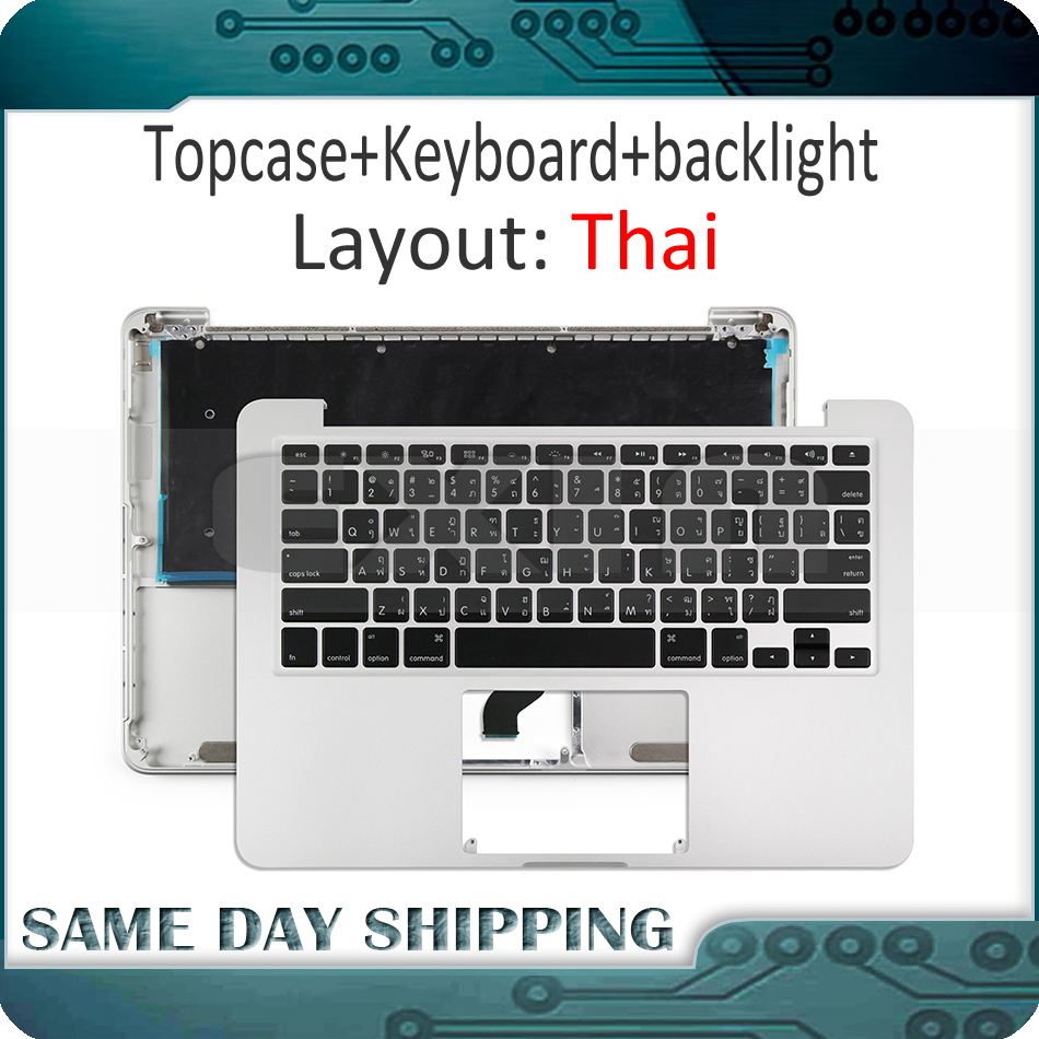 2015 Year for Macbook Pro 13 A1502 Top Case Keyboard Topcase with Thailand Thai Keyboard + Backlight Replacement original new a1502 topcase for macbook retina pro 13 3 a1502 top case topcase french fr keyboard with backlight 2015 year