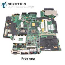 NOKOTION Lenovo thinkpad T61 T61P 노트북 마더 보드 42W7653 44C3931 42W7877 15.4 965PM DDR2 FX570M 그래픽 무료 cpu