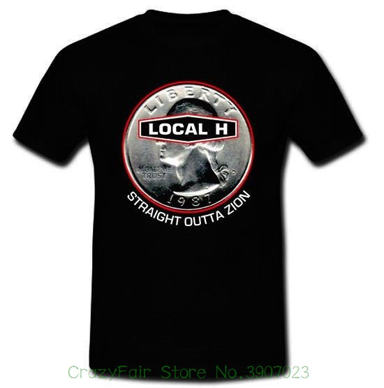 Local H Sraight Outta Zion Post Grunge Hole Mad Season T-shirt S M L Xl 2xl 3xl 2018 Summer T-shirts For Men
