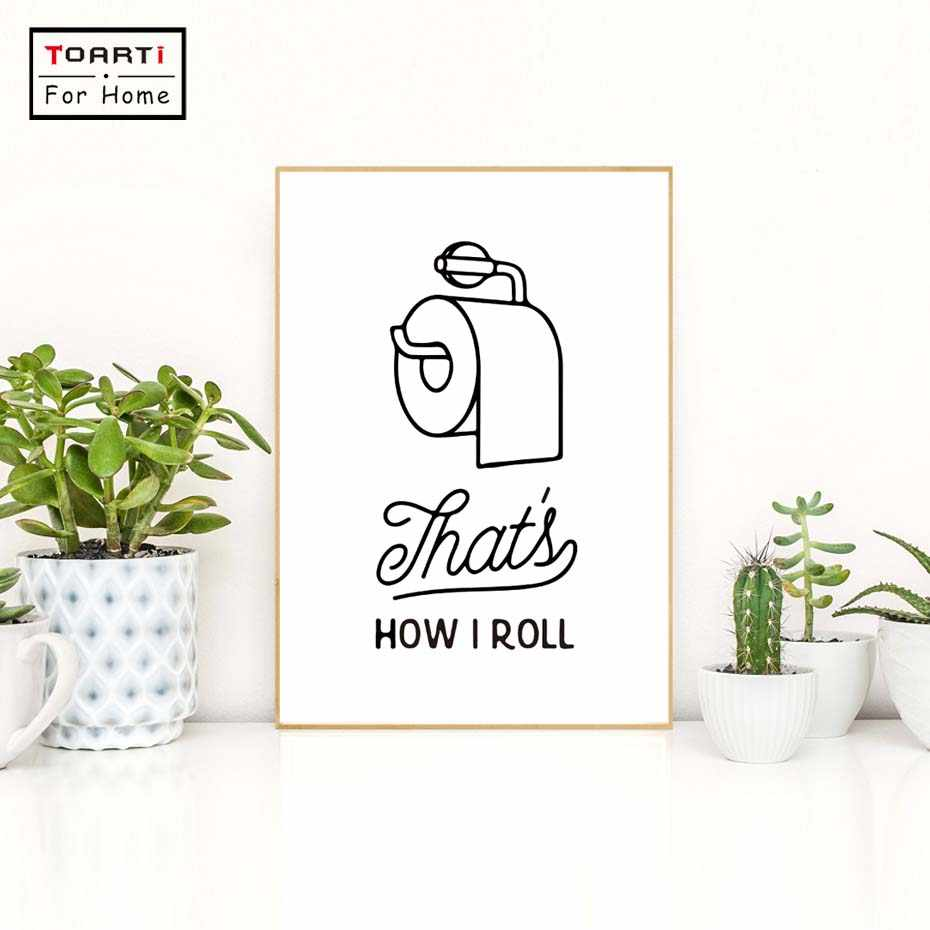Funny Bathroom Print That's How i Roll Canvas Art Print Painting Poster Bathroom Wall Art Home Decoration