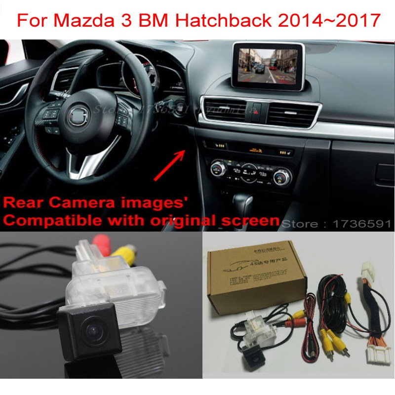 For Mazda 3 Mazda3 BM Hatchback 2014~2017 RCA & Original Screen Compatible Car Back Up Reverse Camera Car Rear View Camera Sets