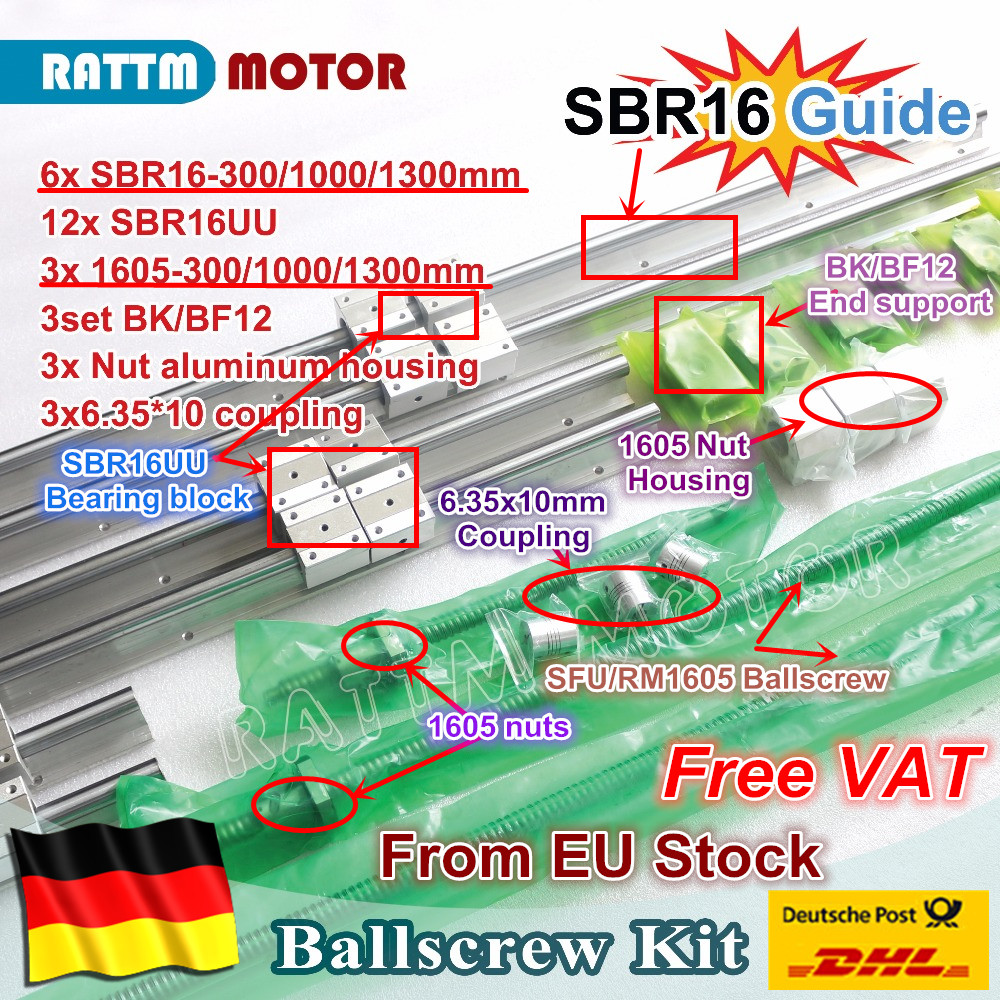 EU free VAT 6PCS linear rail SBR16 L-300/1000/1300mm & 3set Ballscrew SFU RM1605-300/1000/1300mm + Nut & 3set BK/B12 & Coupling 3pcs of ballscrews rm1605 400 1000 1300mm c7 3bkbf12 sbr16 400 1000 1300mm rails 12sbr16uu bearing blocks 3pcs nut housing