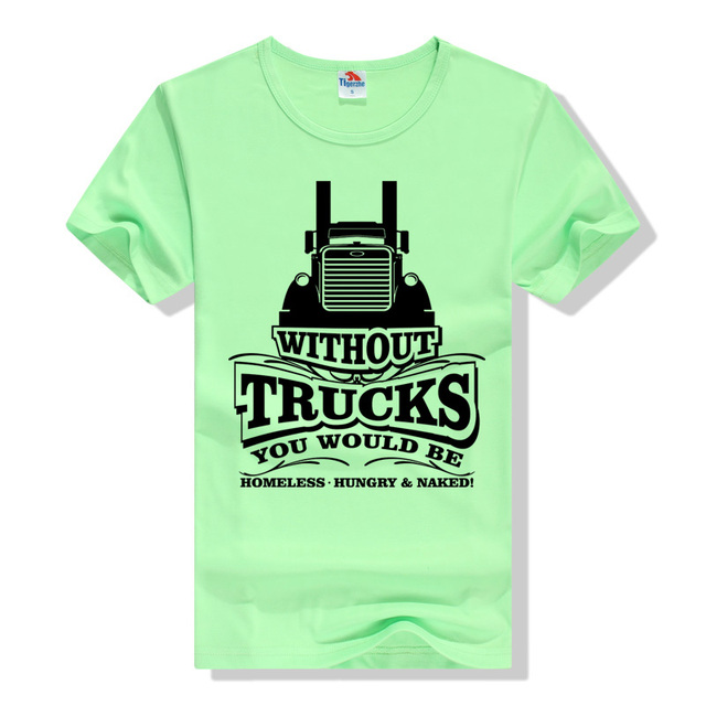 """Without trucks…"" T-shirt"