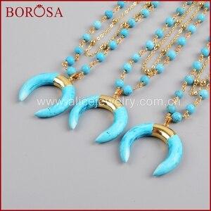 Image 5 - BOROSA זהב צבע כחול ירקרק שמיים כחולים Howlite סטון סהר צופר שכבה G1186 תכשיטי אופנה שרשרת לנשים