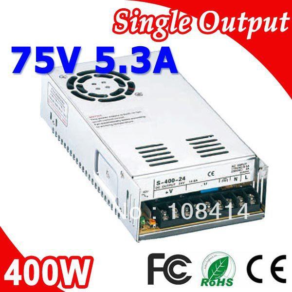 S-400-75 400W 75V 5.3A LED Switching Power Supply Transformer 110V 220V AC to DC output