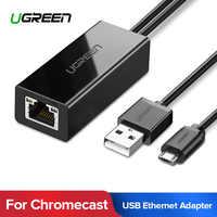 Ugreen Ethernet Adattatore per Chromecast USB 2.0 a RJ45 per Google Chromecast 2 1 Ultra Audio TV Stick Micro USB scheda di rete
