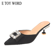 E TOY WORD Slippers Women Summer Outdoor Wearing 2019 New Fashion Rhinestone half slippers high heels stiletto Shoes
