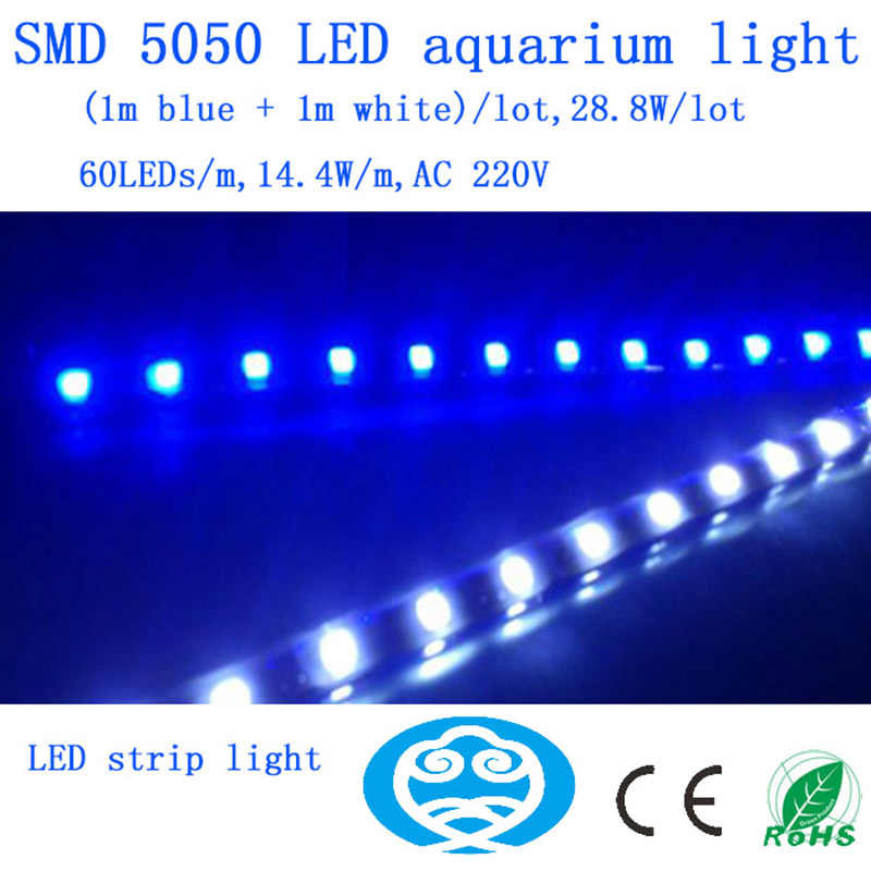 (1m blue + 1m white)/lot,28.8W/lot 220V SMD 5050 LED Strip aquarium lights ,fish tank lamp for grow box system plant corals