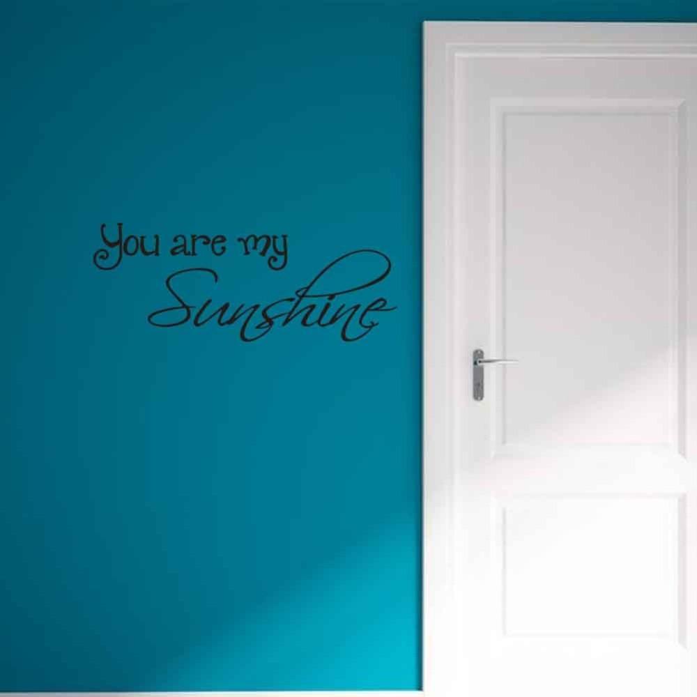 1 Stck 32656 CM Englisch Sprche Sie Sind My Sunshine Wandaufkleber Wohnzimmer