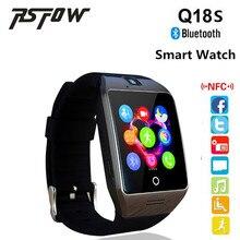 Lo nuevo Q18S MTK6261D Reloj Inteligente Con Cámara Bluetooth Reloj TF Ranura de la Tarjeta SIM Soporte NFC Android y ios Teléfono Multi idiomas