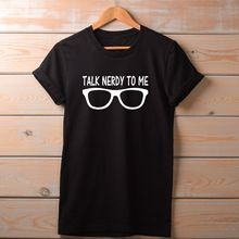 523efd05 Talk Nerdy To Me T shirt fashion streetwear funny slogan top tee. geek  fantasy Cool
