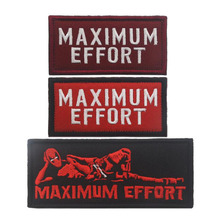 Maximum Effort Maximum Effort Motivation Morale Equipment Commotion Tactics Dead Waiter Embroidery Armband Cloth Patch maximum ride возрождение