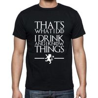 Game Of Thrones T Shirt Men That S What I Do I Drink And I Know