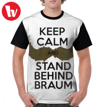 Keep Calm T Shirt And Stand Behind Braum - Black Letters T-Shirt Fun Printed Graphic Tee Short Sleeve Tshirt